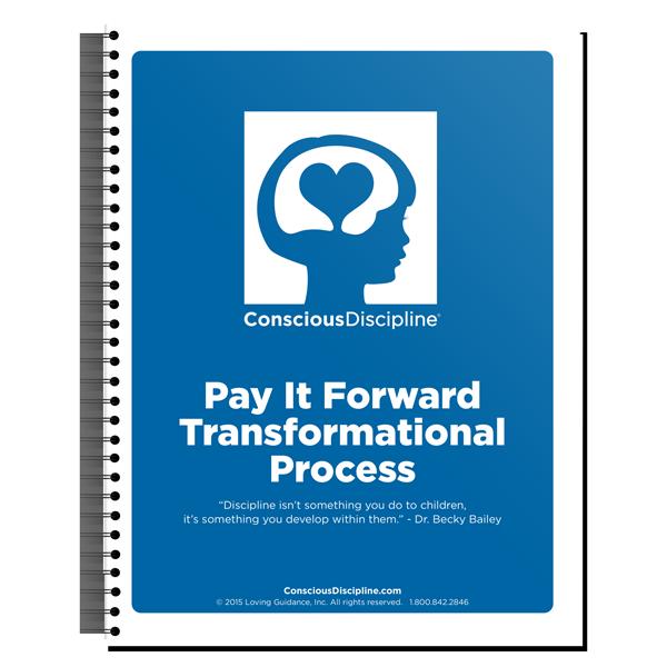 Pay It Forward Transformational Process