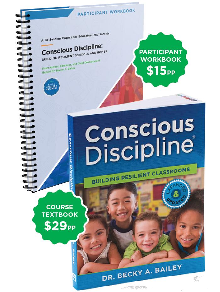 Participant Workbook + Conscious Discipline: Building Resilient Classrooms