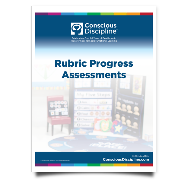 """Conscious Discipline Rubric Progress Assessment"" is locked Conscious Discipline Rubric Progress Assessment - English"