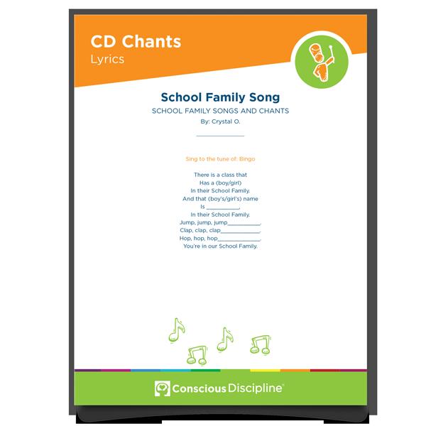 Conscious Discipline Chants: School Family Song