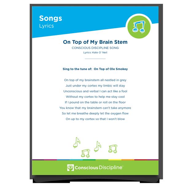 Conscious Discipline Songs: On Top of My Brain Stem