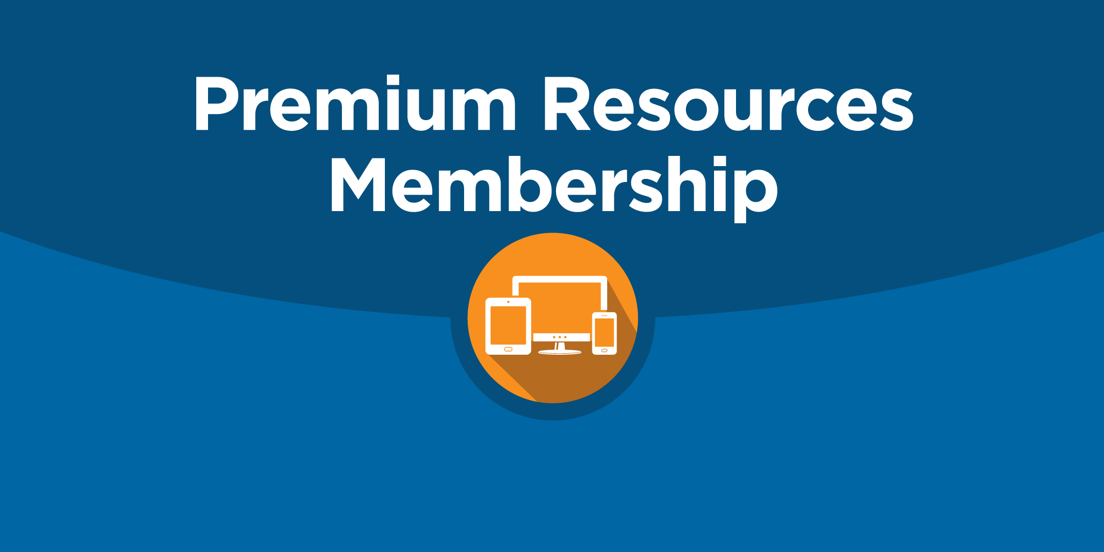 Premium Resources Membership