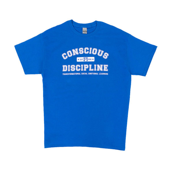 Conscious Discipline T-Shirt - Transformational Social Emotional Learning