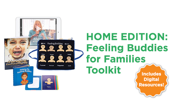 HOME EDITION: Feeling Buddies for Families Toolkit
